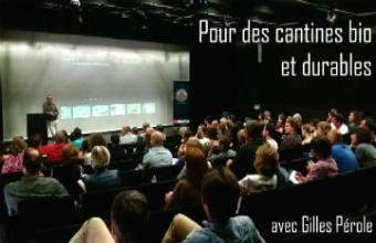 Retour sur la conférence « Pour des cantines bio et durables » avec Gilles Pérole