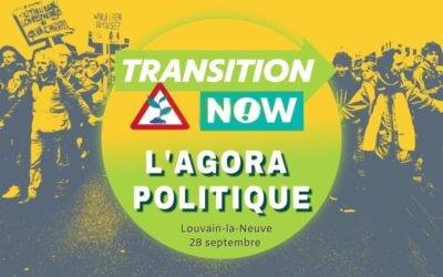 Agora Politique de Transition Now au Festival Maintenant 28/09