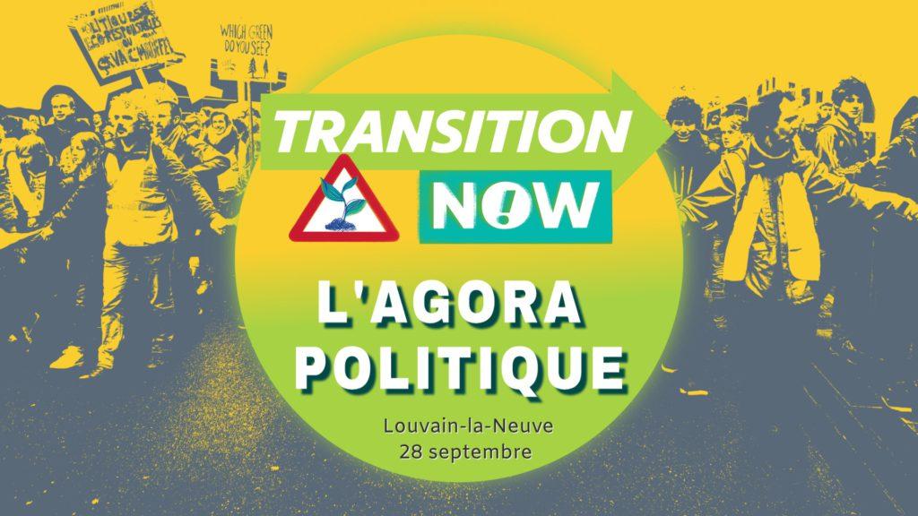 Agora Politique de Transition Now au Festival Maintenant 28/09