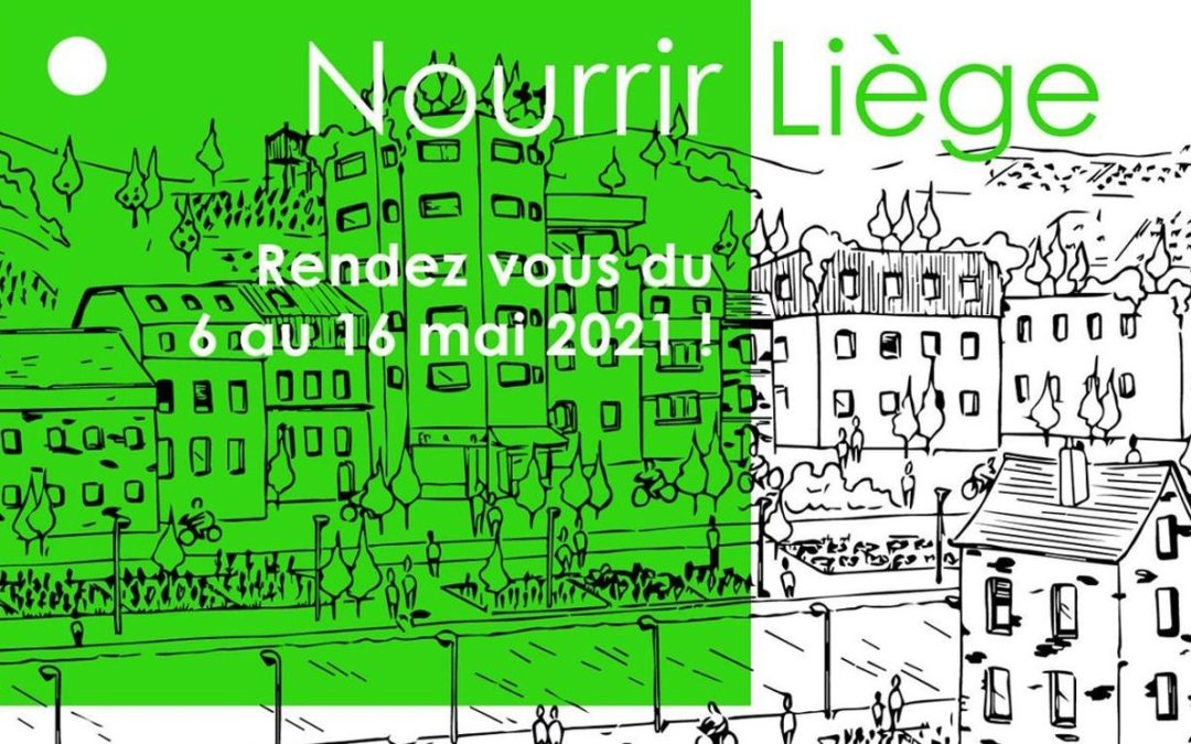 Nourrir Liège : un festival de la transition alimentaire « flexible » en mai 2021