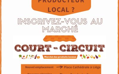 Producteurs : inscrivez vous au marché court-circuit nouvelle formule à Liège