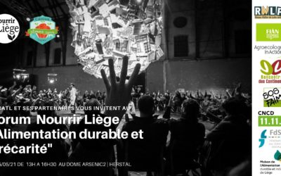 Participez au Forum Nourrir Liège 2021 : pour réfléchir à la thématique «Précarité et alimentation durable»