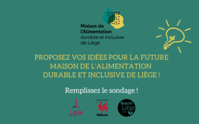 Proposez vos idées pour la future Maison de l'Alimentation de Liège (sondage en ligne)