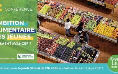 Forum Des Jeunes : retour sur la conférence «Ambition alimentaire des Jeunes» du Festival Nourrir Liège 2021
