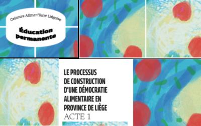 le processus de construction d'une démocratie alimentaire en province de liège – Acte 1